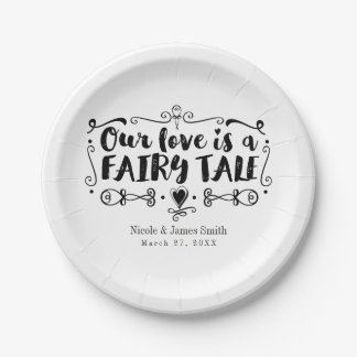 OUR LOVE IS A FAIRY TALE Custom Wedding Reception Paper Plate