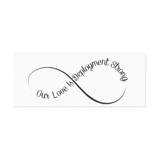 Our Love IS Deployment Strong Canvas Print