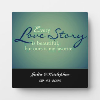 our love story plaque