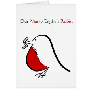 Our Merry English Robin Greeting Card