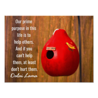 Our Prime Purpose - Dalai Lama quote - Art print