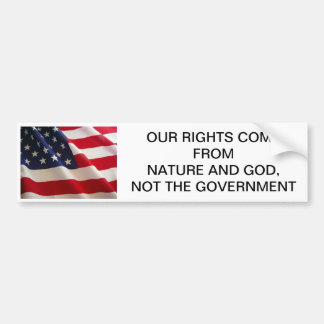 Our Rights Come From God Bumper Sticker
