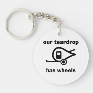 our teardrop has wheels Double-Sided round acrylic key ring