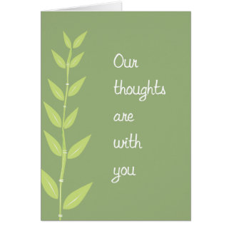 Our thoughts are with you Sympathy Card