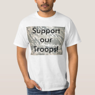 Our Troops Tee Shirt