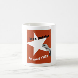 Our War Production Has Earned A Star Coffee Mug