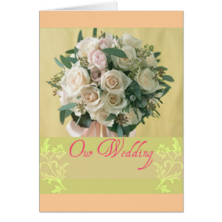 Our Wedding Greeting Card