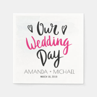 Our Wedding Day - Hand Lettering Typography Custom Disposable Napkins