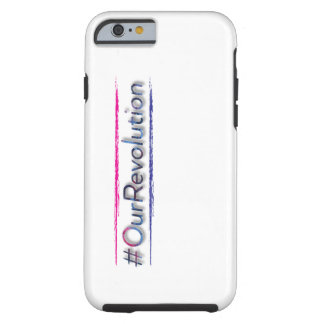 #OurRevolution - IPhone6/6s Case