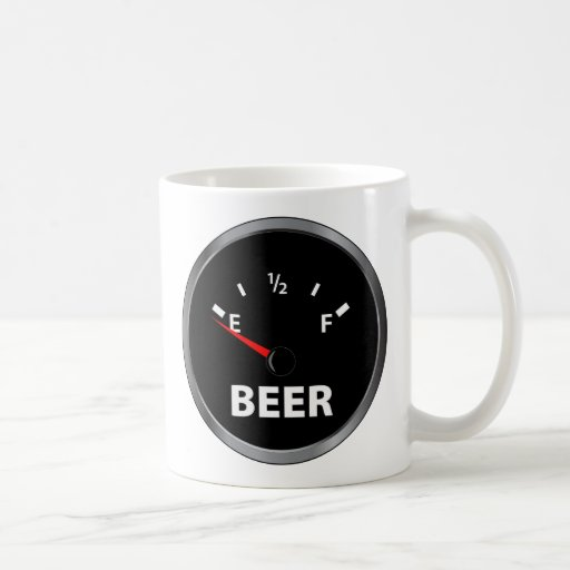 Out of Beer Fuel Gauge Coffee Mugs