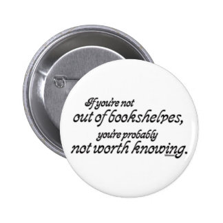 Out of Bookshelves 6 Cm Round Badge