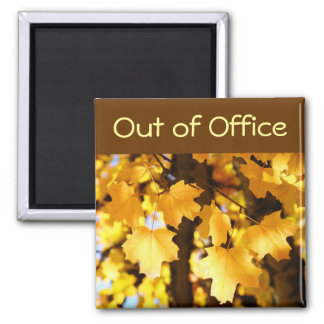 Out of Office Magnet sign Yellow Fall Tree Leaves