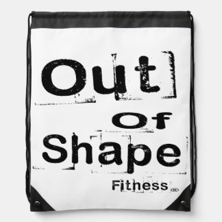 Out of Shape Fitness Drawstring Back Pack Drawstring Bag