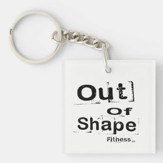 Out of Shape Fitness Keychain