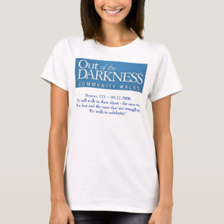 Out of the Darkness Walk ~ suicide prevention  T-Shirt