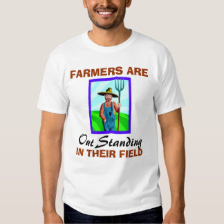 Out Standing in Their Field T-shirt