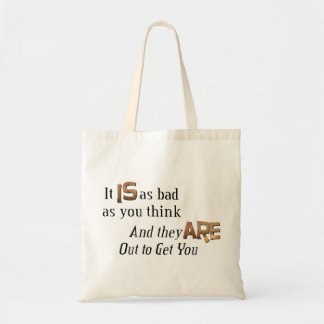 Out to Get You Tote Bags