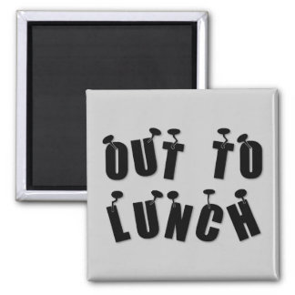 """""""Out to Lunch"""" Magnet"""
