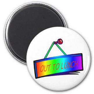 Out to lunch sign theme 6 cm round magnet