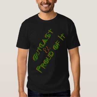 Outcast and Proud of It Tees
