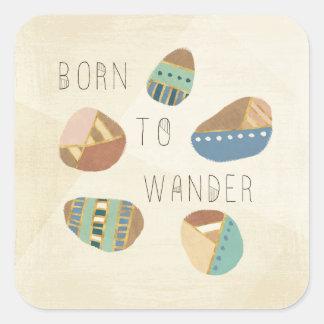 Outdoor Geo IX | Born to Wander Square Sticker