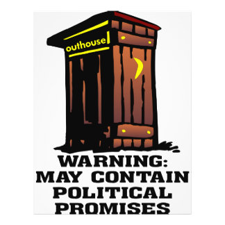 Outhouse May Contain Political Promises Full Color Flyer