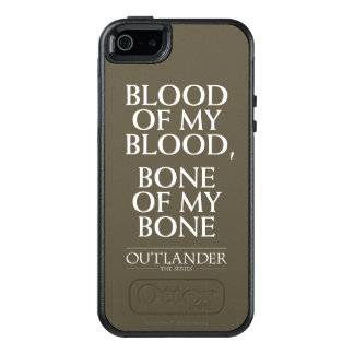"Outlander | ""Blood of my blood, bone of my bone"" OtterBox iPhone 5/5s/SE Case"