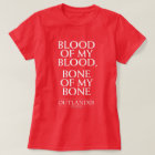 "Outlander | ""Blood of my blood, bone of my bone"" T-Shirt"