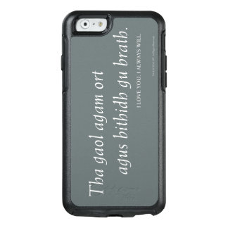 Outlander | I love you. I always will. OtterBox iPhone 6/6s Case