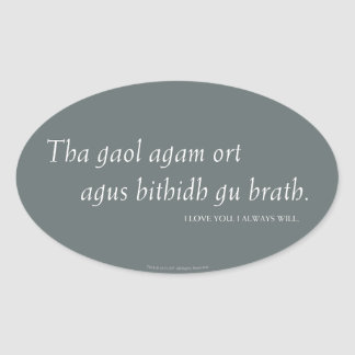 Outlander | I love you. I always will. Oval Sticker