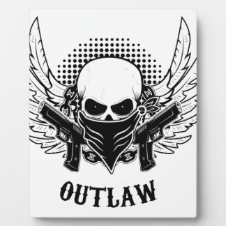 OUTLAW cute, beautiful, Plaque