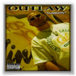 """Outlaw-""""Dubbzity"""" Poster 15x15"""