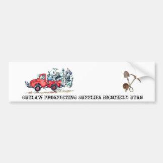Outlaw Prospecting Supplies Truck Bumper Sticker