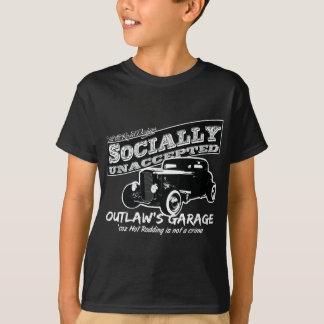 Outlaw's Garage. Socially unaccepted Hot Rods T-Shirt