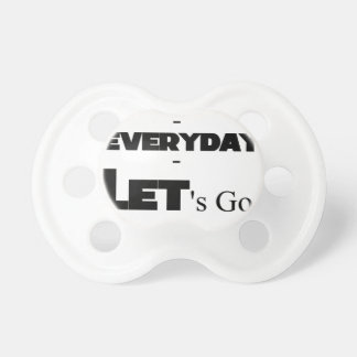 Outside - Everyday - Let's Go - Let's Play Dummy