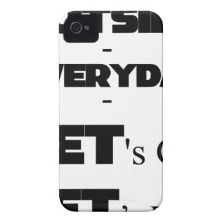 Outside - Everyday - Let's Go - Let's Play iPhone 4 Cases