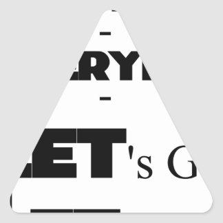 Outside - Everyday - Let's Go - Let's Play Triangle Sticker