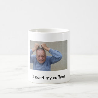 OUTTA CONTROL, I need my coffee! Mugs