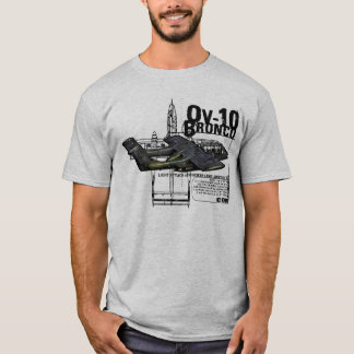 OV-10 Bronco T-Shirt