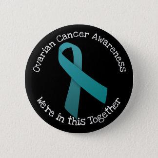 Ovarian Cancer Awareness 6 Cm Round Badge
