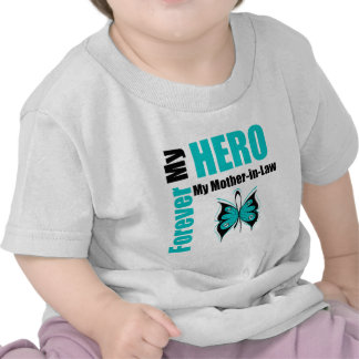 Ovarian Cancer Forever My Hero My Mother-in-Law Shirts