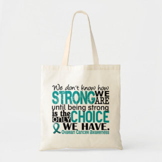 Ovarian Cancer How Strong We Are Budget Tote Bag