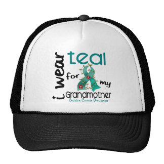 Ovarian Cancer I WEAR TEAL FOR MY GRANDMOTHER 43 Cap