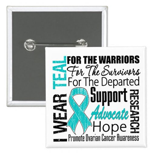 Ovarian Cancer I Wear Teal Ribbon TRIBUTE Pinback Button