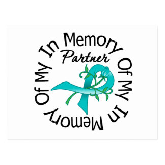 Ovarian Cancer In Memory of My Partner Postcard