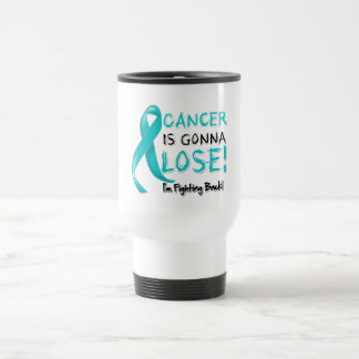 Ovarian Cancer is Gonna Lose Mugs