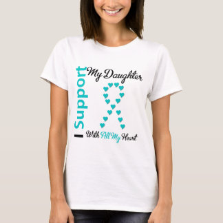 Ovarian Cancer Support Daughter With All My Heart T-Shirt