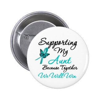 Ovarian Cancer Supporting My Aunt 6 Cm Round Badge