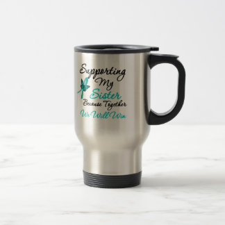 Ovarian Cancer Supporting My Sister Stainless Steel Travel Mug