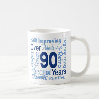 Over 90 Years 90th Birthday Coffee Mug